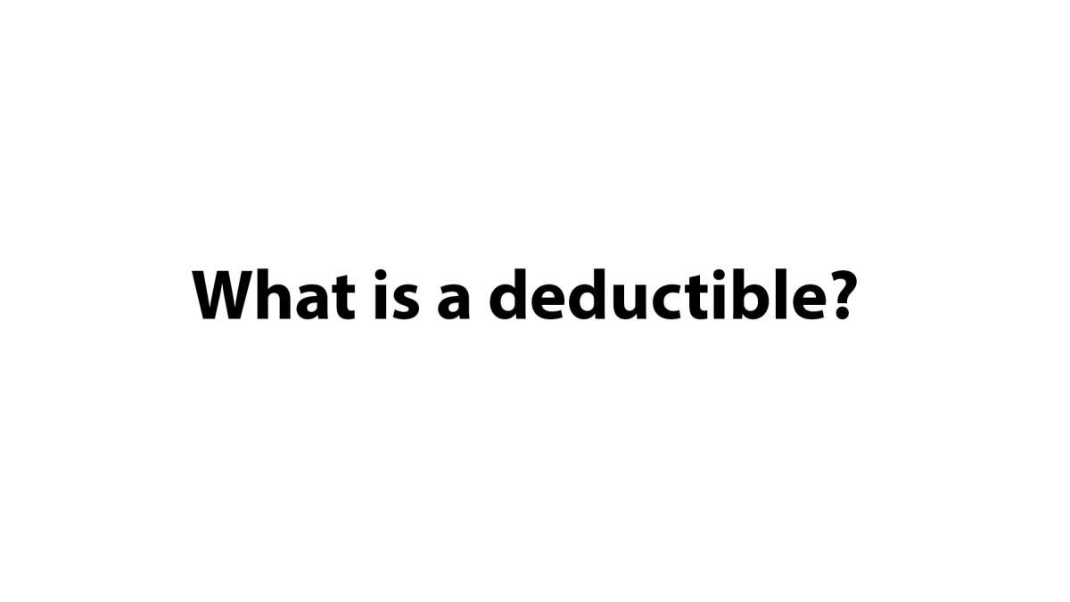 Homeowner's Insurance Deductible 101